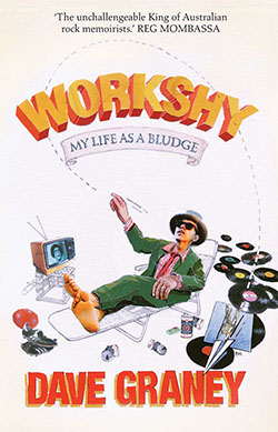 Workshy Dave Graney 1