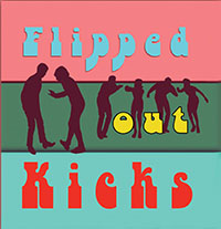 flipped out kicks