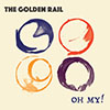 oh my golden rail single