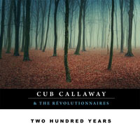 two hundred years cubcallaway